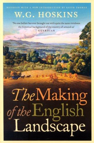 Download Making of the English Landscape