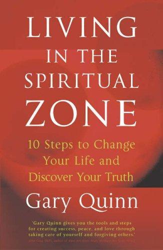 Living in the Spiritual Zone