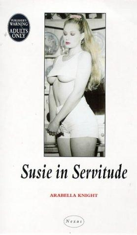 Susie in Servitude