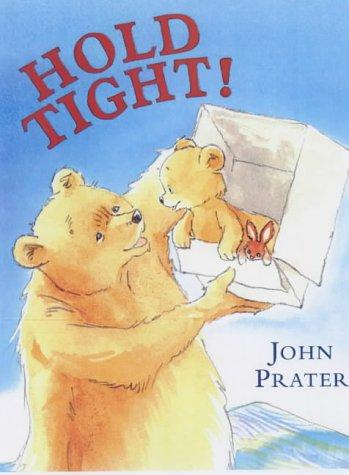 Download Hold Tight (Baby Bear Books)