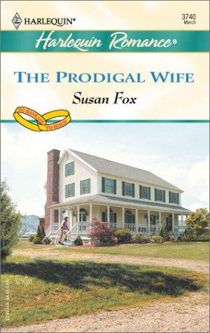 Download The Prodigal Wife  (To Have & to Hold)