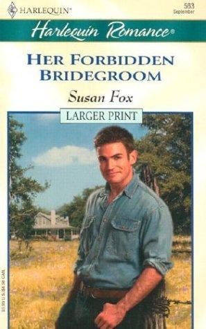 Download Her Forbidden Bridegroom (Larger Print, 563)