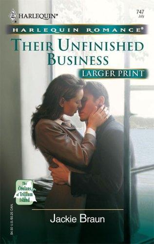 Download Their Unfinished Business (Larger Print Romance)