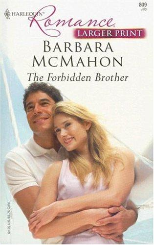 The Forbidden Brother (Harlequin Romance)