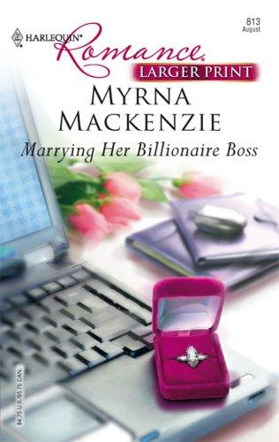 Download Marrying Her Billionaire Boss (Larger Print Romance)