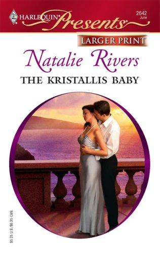 Download The Kristallis Baby (Larger Print Presents)