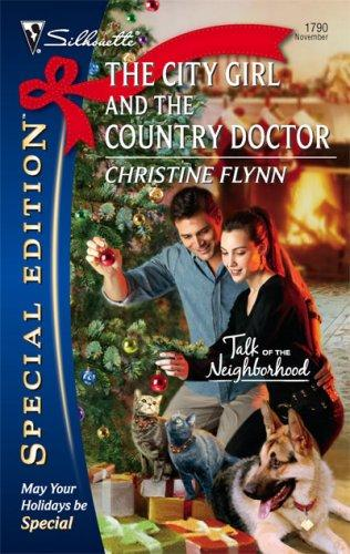The City Girl And The Country Doctor (Silhouette Special Edition)