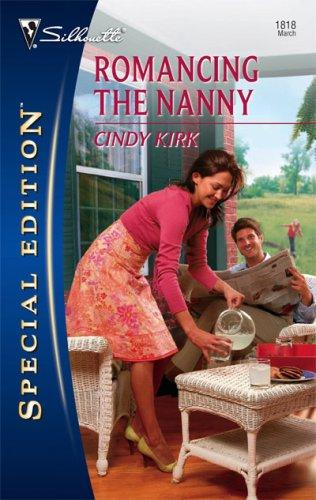 Download Romancing The Nanny (Silhouette Special Edition)