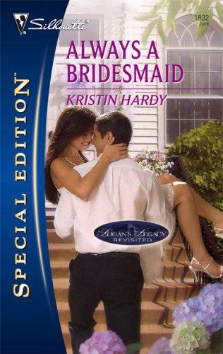 Download Always A Bridesmaid (Silhouette Special Edition)