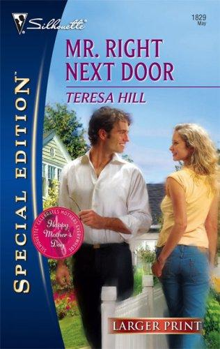 Download Mr. Right Next Door (Larger Print Special Edition)