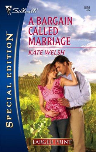 A Bargain Called Marriage (Larger Print Special Edition)