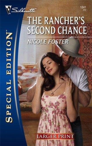 The Rancher's Second Chance (Larger Print Special Edition)