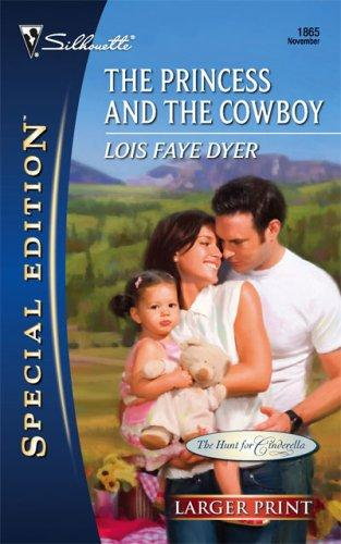 Download The Princess And The Cowboy (Silhouette Special Edition Series – Larger Print)