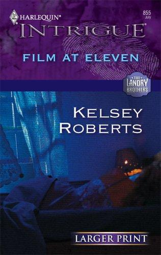 Film At Eleven (Intrigue)
