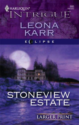 Stoneview Estate (Larger Print Intrigue)