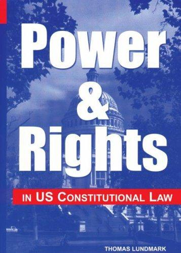 Download Power & rights in US constitutional law