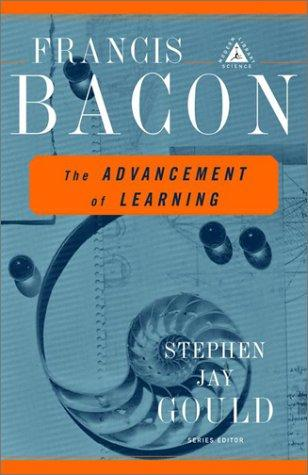 The  advancement of learning by Sir Francis Bacon