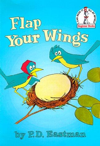 Flap Your Wings (Beginner Books(R))