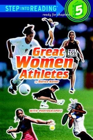 Great Women Athletes (Step-Into-Reading, Step 5)