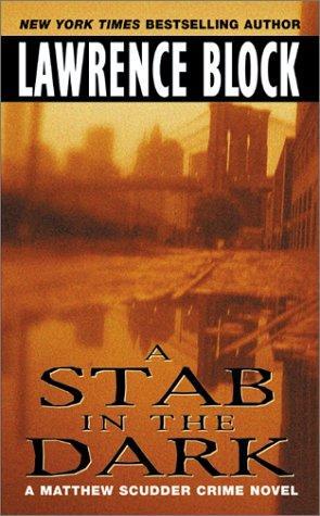 A Stab in the Dark (Matthew Scudder Mysteries)