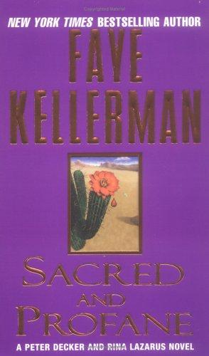 Sacred and Profane (Peter Decker & Rina Lazarus Novels)