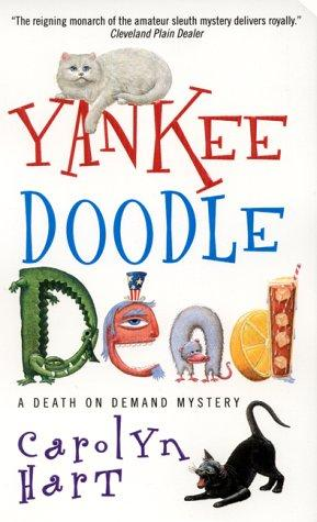 Yankee Doodle Dead (Death on Demand Mysteries)
