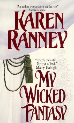 My Wicked Fantasy (Avon Romantic Treasure) by Karen Ranney