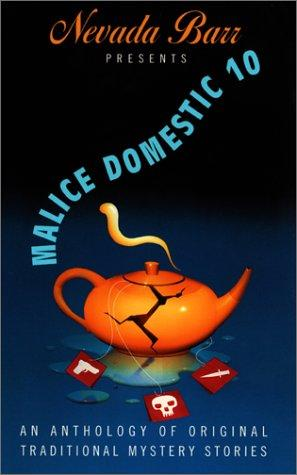 Nevada Barr Presents Malice Domestic 10 by Nevada Barr