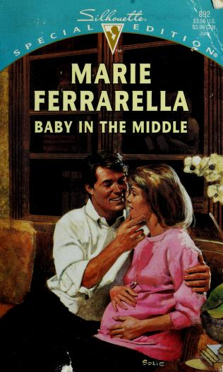 Cover of: Baby In The Middle | Marie Ferrarella