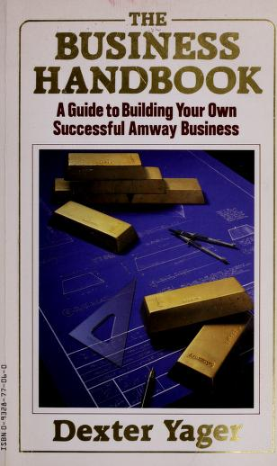 The Business Handbook by Dexter Yager