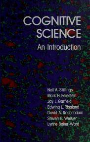 Cover of: Cognitive science   Neil A. Stillings ... [et al.].