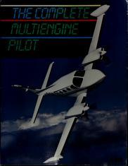 Cover of: The Complete Multi Engine Pilot Textbook | Robert E. Gardner