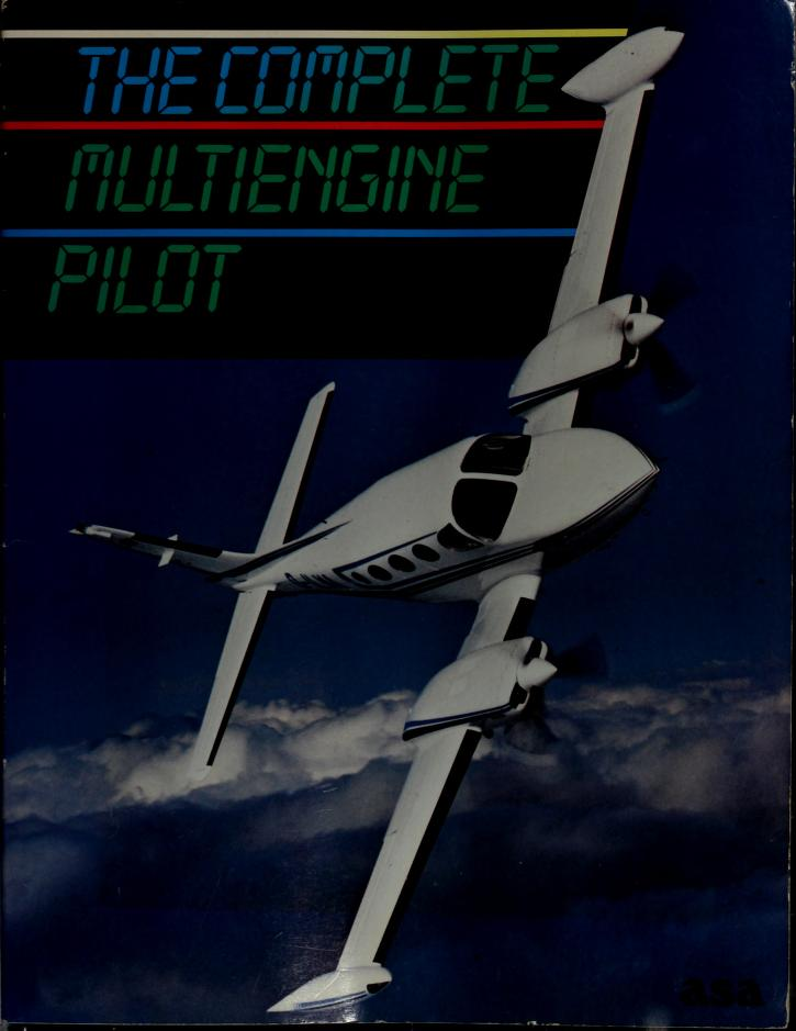 The Complete Multi Engine Pilot Textbook by Robert E. Gardner