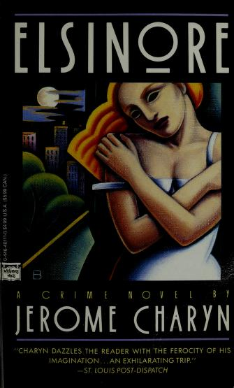 Cover of: Elsinore | Jerome Charyn