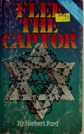 Flee the captor by Herbert Ford