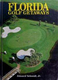 Cover of: Florida golf getaways   Edward Schmidt