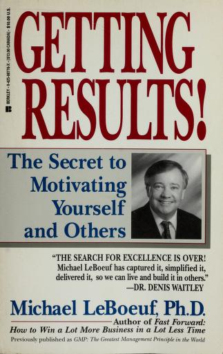Cover of: Getting results | Michael LeBoeuf