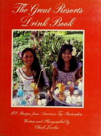 Cover of: Great Resorts Cocktail Book by Chuck Lawliss