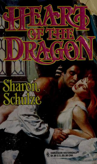 Heart Of The Dragon by Sharon Schulze