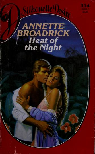 Cover of: Heat Of The Night | Annette Broadrick