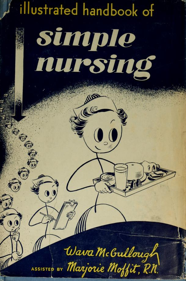 Illustrated handbook of simple nursing by Wava McCullough