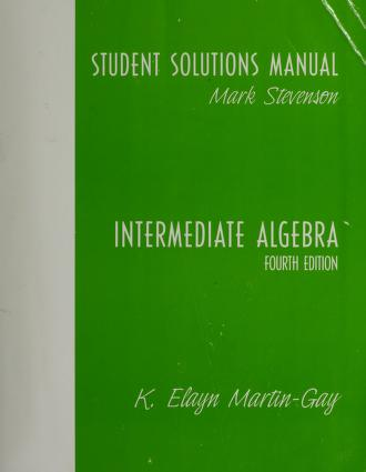 Cover of: Intermediate Algebra | Martin Gay