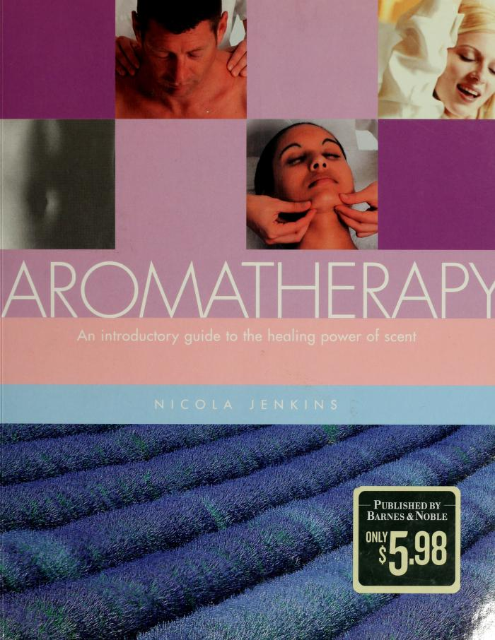 An introduction to aromatherapy by Nicola Jenkins