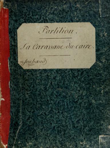 La Caravane du Caire by André Ernest Modeste Grétry