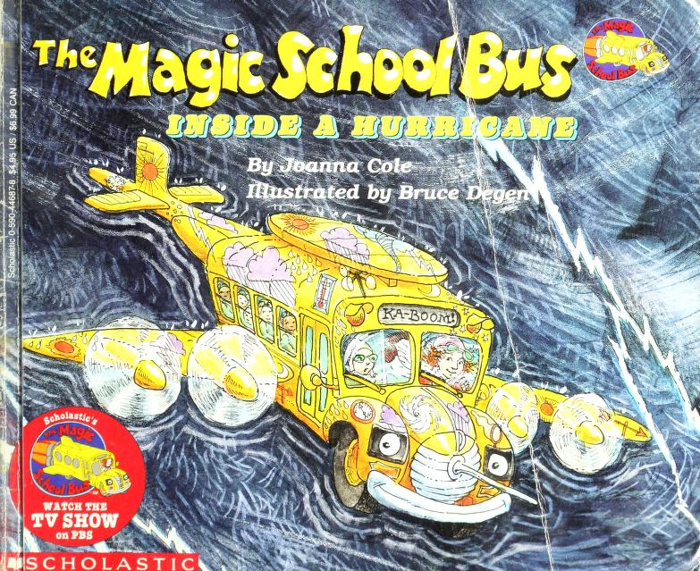 The Magic School Bus Inside a Hurricane (The Magic School Bus #7) by Joanna Cole