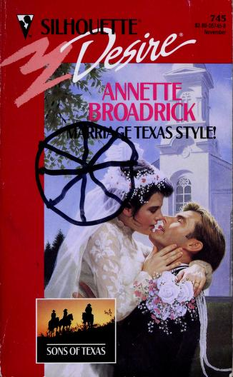Cover of: Marriage Texas Style! | Annette Broadrick