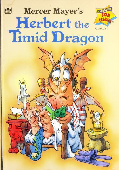 Mercer Mayer's Herbert the timid dragon. by Mercer Mayer