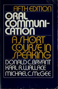 Oral communication by Donald Cross Bryant