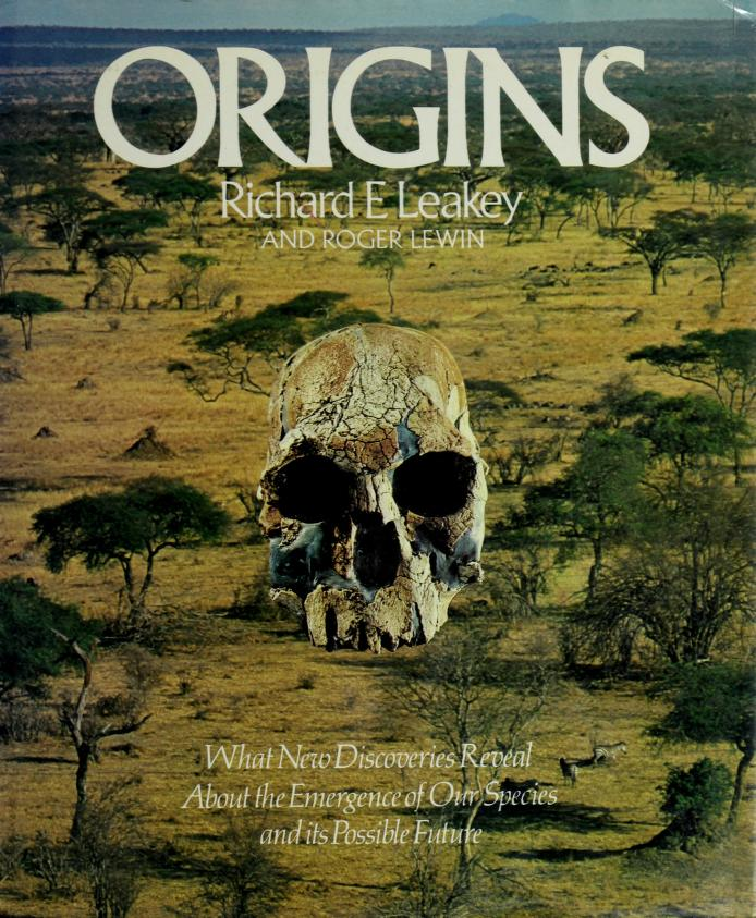Origins by Richard E. and Roger Lewin Leakey