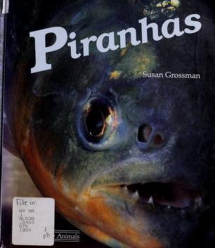 Cover of: Piranhas   Susan M. Grossman